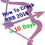 How to Crack RRB NTPC Exam 2016 in 10 days