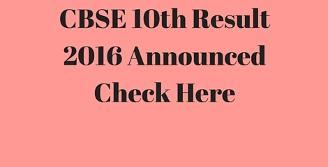 CBSE class 10th Result 2016 official @ cbse.nic.in
