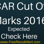 ICAR Result 2016 {10 June} | Cut Off Marks | Counselling Process