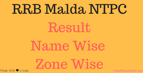 RRB Malda NTPC Result Name Wise 2016