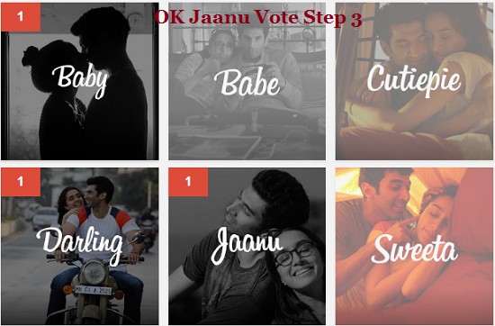 ok jaanu vote step 3.
