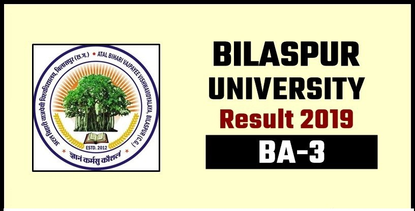 Bilaspur University BA Final Year Result 2019